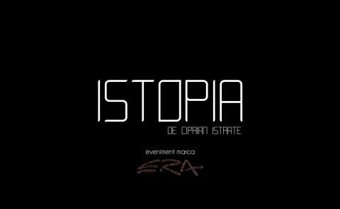 Istopia de Ciprian Istrate – Prezentarea lucrarilor
